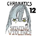 Chromatics - In Shining Violence