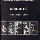 Concert  - The Cure Live And Curiosity - Cure Anomalies 1977 - 1984