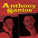 Anthony Santos - Anthony Santos