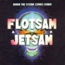 Flotsam and Jetsam Album - When The Storm Comes Down