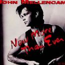 John Mellencamp - Now More Than Ever