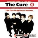 The Cure (6): The Five Imaginary Concerts 1982-2002