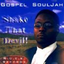 Gospel Album - Shake That Devil!