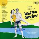 Wish You Were Here Original London Cast Recording - 454 x 454