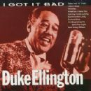 Duke Ellington - I Got It Bad
