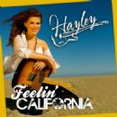 Hayley Album - Feelin' California - Single