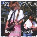 Sonic Youth - Becoming Eclectic