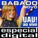 Babado Novo Album - Uau! Babado Novo Ao Vivo