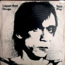 Iggy Pop - Liquor And Drugs