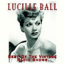 Lucille Ball - The Best Of The Radio Shows