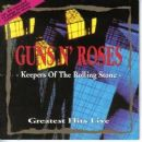 Keepers Of The Rolling Stone - Greatest Hits Live - Guns N' Roses - Guns N' Roses