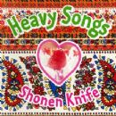 Shonen Knife - Heavy Songs