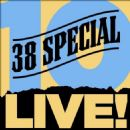 .38 Special - 10 Live!