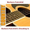 Barbara Fairchild - Barbara Fairchild's Cheating Is