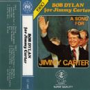 Bob Dylan For Jimmy Carter