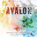 Avalon - Another Time, Another Place: Timeless Christian Classics