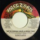 Rare Earth Album - Were Gonna Have A Good Time