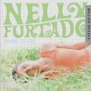 Whoa, Nelly! (Special Edition) - Nelly Furtado - Nelly Furtado