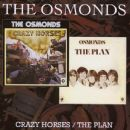 The Osmonds - Crazy Horses / The Plan