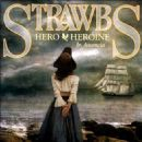 The Strawbs - Hero & Heroine in Ascencia