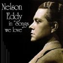 "Nelson Eddy In ""Songs We Love"" - Nelson Eddy - Nelson Eddy"