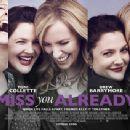 Miss You Already (2015) - 454 x 341