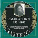 The Chronological Classics: Sarah Vaughan 1951-1952