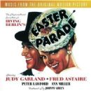 Easter Parade MGM 1948 Musical Soundtrack By Irving Berlin