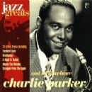 Jazz Greats, Volume 11: Charlie Parker: Out of Nowhere
