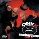 Onyx - Bacdafucup, Pt. II