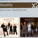 Westlife x2: Coast To Coast / World Of Our Own