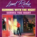 Running With The Night / Serves You Right
