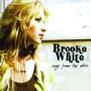 Brooke White Album - Songs From the Attic