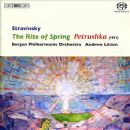 Igor Stravinsky - Rite Of The Spring / Petrushka (Bergen Philharmonic Orchestra feat. conductor: Andrew Litton)