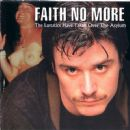 Faith No More - The Lunatics Have Taken Over The Asylum