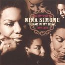 Sugar in My Bowl: The Very Best of Nina Simone 1967-1972