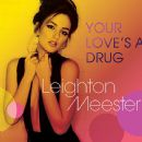 Leighton Meester - Your Love's a Drug