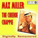 Max Miller - The Cheekie Chappie (Digitally Remastered)