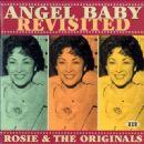 Rosie & The Originals - Angel Baby Revisited