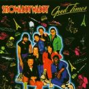 Showaddywaddy - Good Times