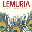Lemuria (band) - Get Better