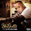 Yo Gotti Album - Live from the Kitchen