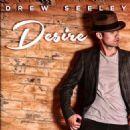 Drew Seeley - Desire