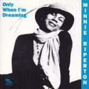 Minnie Riperton - Only When I'm Dreaming
