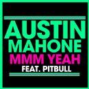 Austin Mahone - Mmm Yeah
