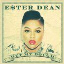 Ester Dean - Get My Dough