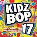Kidz Bop Kids Album - Kidz Bop 17