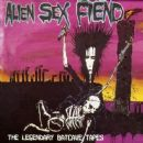 Alien Sex Fiend - The Legendary Batcave Tapes