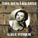 Gale Storm - The Remarkable Gale Storm