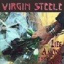 Virgin Steele Album - Life Among The Ruins